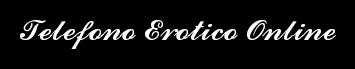 Telefono Erotico Online